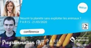 Conférence « Nourrir la planète sans exploiter les animaux » à Paris