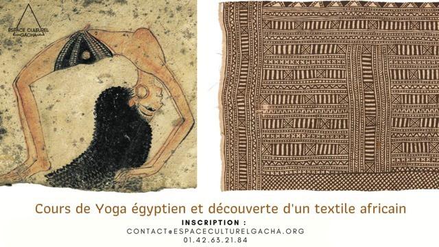Cours de yoga égyptien & découverte d'un textile africain à Paris 1