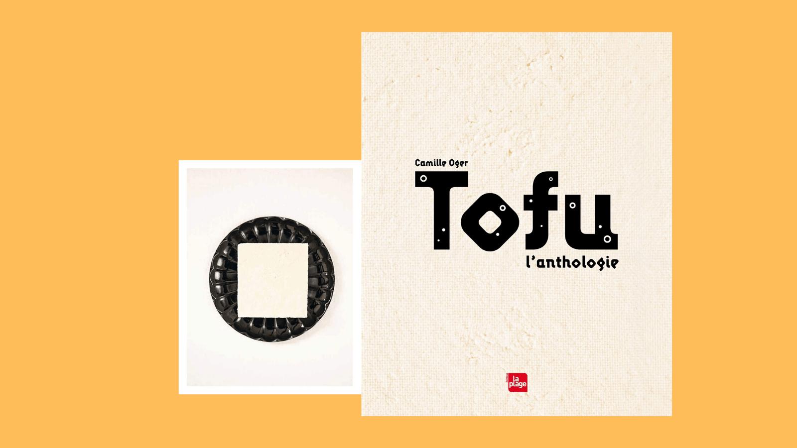 Tofu l'anthologie - Camille Oger